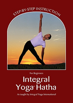 Integral Yoga Hatha for Beginners By Satchidananda, Sri Swami